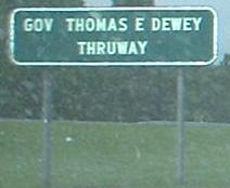 Entering New York You See That New York State Has Apparently Become Thomas E Dewey Or Vice Versa